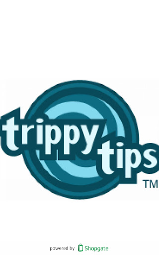 Trippy Tips
