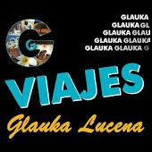 Viajes Glauka Lucena