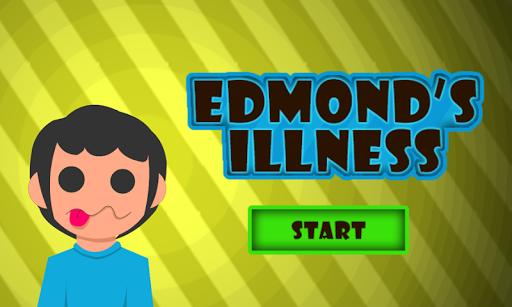 Edmond's Illness