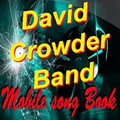 David Crowder Band SongBook