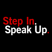 Step In. Speak Up.