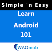 Learn Android 101 by WAGmob