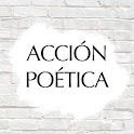 Frases de Acción Poética