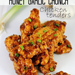 Honey Garlic Crunch Chicken Tenders.