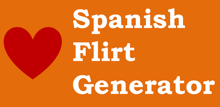Spanish Flirt Generator & Quiz - Android Apps on Google Play