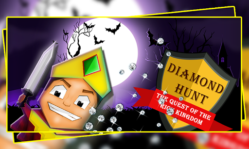 Diamond Hunt : The Quest +