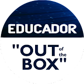 "EDUCADOR: ""Out of the Box"""