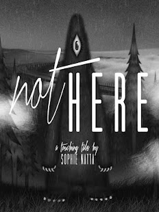 Not Here (by Sophie Natta)- screenshot thumbnail