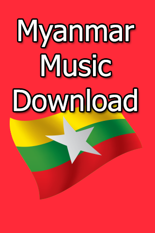 Myanmar mp3 song download