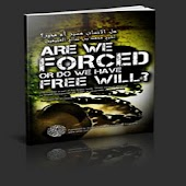 Islam - Are We Forced or Free