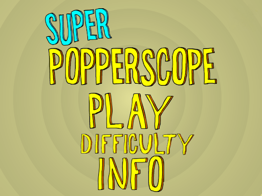 Super Popperscope