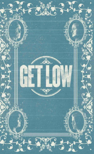 Get Low, Movie, Poster