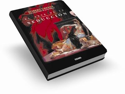 EL ARTE DE LA SEDUCCIÓN, Robert Greene [ Libro + Guía Rápida ] – Las mejores lecciones sobre cómo obtener lo que se quiere de cualquiera
