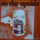 Xena - On the Upside