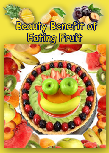 Beauty Benefit of Eating Fruit