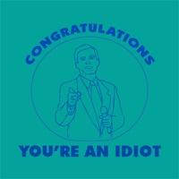 congratulations-idiot.gif