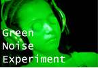 Green Noise Experiment