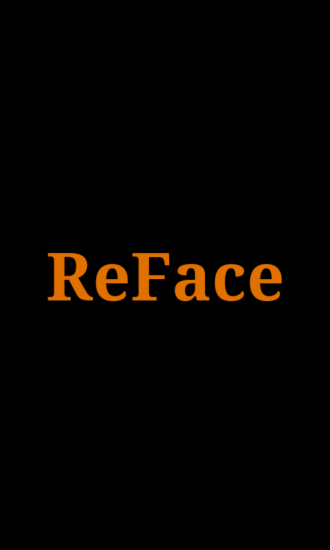 ReFace- screenshot