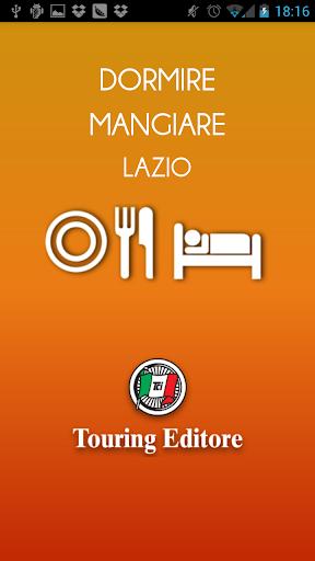 Lazio – Dormire e Mangiare