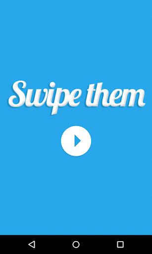 Swipe Them
