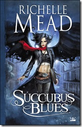 Richelle Mead Succubus Blues book cover