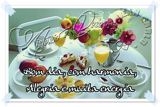 Mensagem Bom Dia Com Harmonia Alegria E Muita Ener