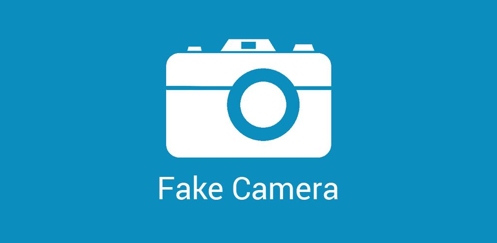 Fake Camera Apk Download latest version 1 3 1 - com blogspot