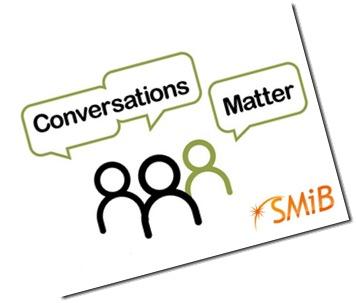 SMIB Conversations Matter