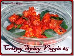 crispy spicy veggie 65