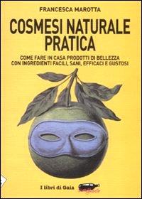 copertina del libro cosmesi naturale pratica