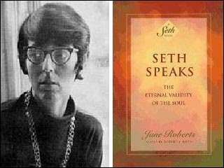 Seth Speaks, by Jane Roberts