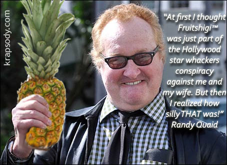 Randy Quaid loves FRUITSHIGI and DRAMAS OH NOES!