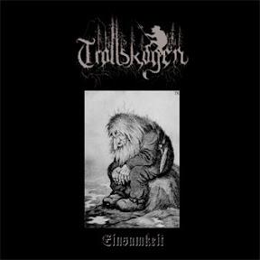 Trollskogen - [Einsamkeit]