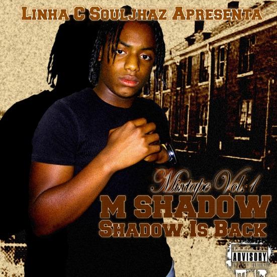 Shadow Is Back (Mixtape Vol 1) (Frente)
