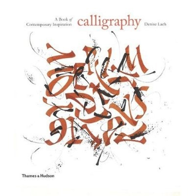 Denise Lach: Calligraphy