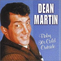 Dean Martin - Baby, it's cold outside