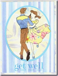 Swing your partner... Get well card