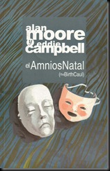 P00005 - Alan Moore - El Amnios Natal.howtoarsenio.blogspot.com