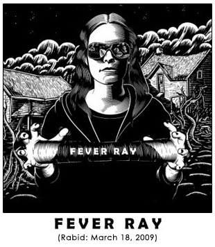 Fever Ray [Self-Titled]