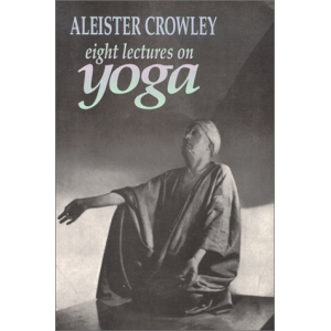 The Equinox Vol Iii No Iv Eight Lectures On Yoga Cover