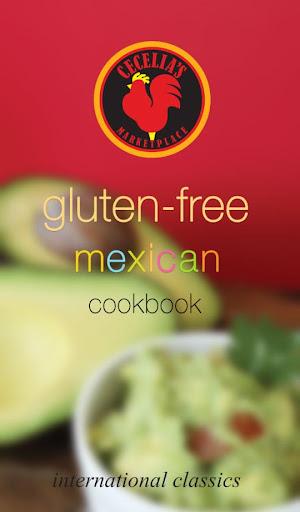 Gluten Free Mexican Cookbook