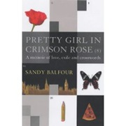 Sandy Balfour's Pretty Girl In Crimson Rose (8)