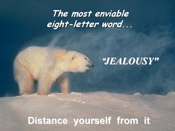 The most enviable eight-letter word - Jealousy - Distance yourself from it