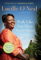Lucille O Neal Walk Like You Have Somewhere To Go cover