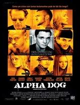 Alpha Dog [Drama]
