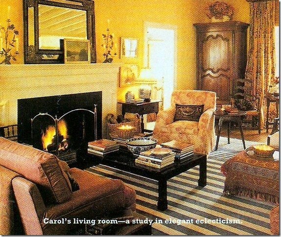 This Room Houston Interior Designer Carol Glassers Former Living Had Such An Effect On Me Almost 20 Years Ago A Very Old Version Of Her Oft