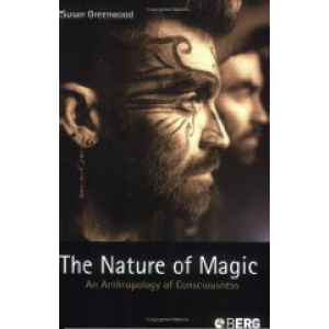 The Nature Of Magic An Anthropology Of Consciousness Cover