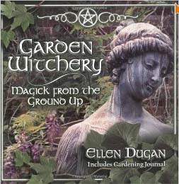 Garden Witchery Magick From The Ground Up Cover