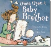 Once Upon A Baby Brother
