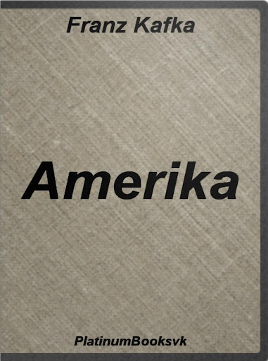 Amerika. Franz Kafka.
